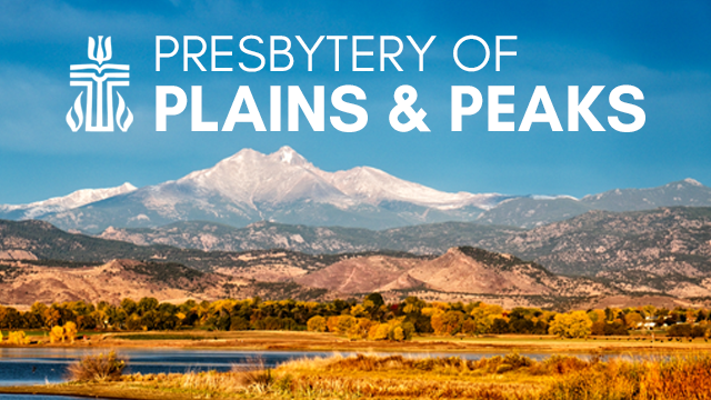 The Presbytery of Plains and Peaks